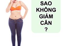 Một lý do đặc biệt khiến bạn khó giảm cân như ý muốn