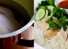 Bí quyết luộc gà và nấu cơm gà Hải Nam hoàn hảo